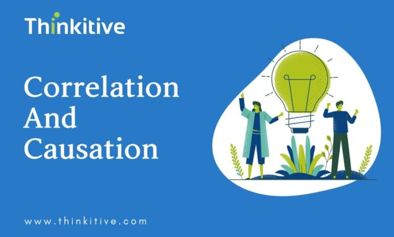 Correlation & Causation